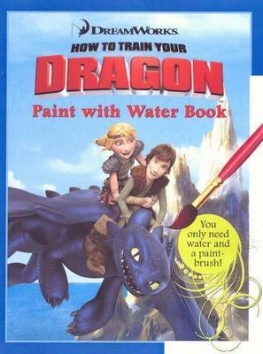How to Train Your Dragon Paint with Water