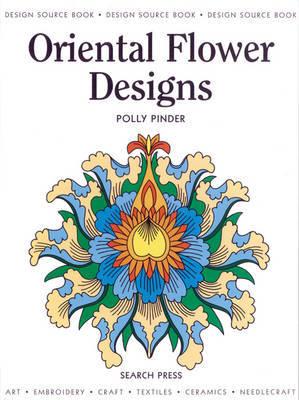 Design Source Book: Oriental Flower Designs by Polly Pinder