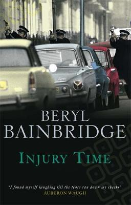 Injury Time by Beryl Bainbridge
