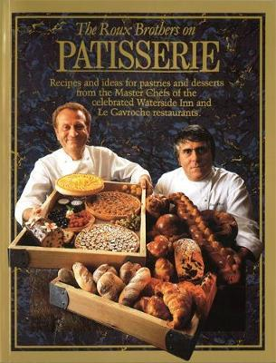 The Roux Brothers On Patisserie by Albert Roux image