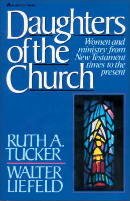Daughters of the Church by Ruth A. Tucker