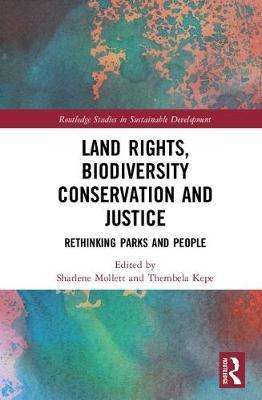 Land Rights, Biodiversity Conservation and Justice