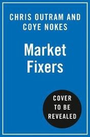 Market Fixers by Chris Outram