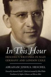 In This Hour by Abraham Joshua Heschel