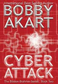 Cyber Attack by Bobby Akart