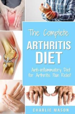 Arthritis Diet by Charlie Mason