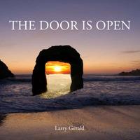 The Door Is Open by Larry Gerald image