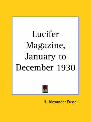 Lucifer Magazine I (1930) by H. Alexander Fussell image