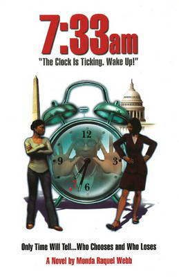 733 am: The Clock is Ticking, Wake Up by Monda Webb image