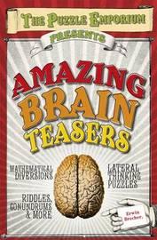 Amazing Brain Teasers by Erwin Brecher