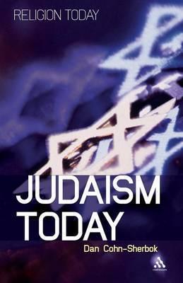 Judaism Today by Dan Cohn-Sherbok
