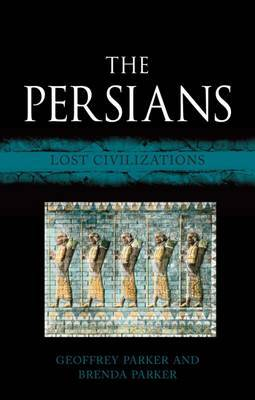 The Persians by Geoffrey Parker