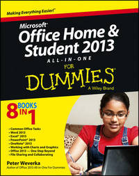 Microsoft Office Home and Student Edition 2013 All-in-One For Dummies by Peter Weverka