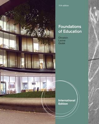 Foundations of Education, International Edition by Daniel U Levine