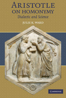 Aristotle on Homonymy by Julie K. Ward image