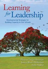 Learning for Leadership by Eleanor Drago-Severson