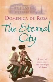 The Eternal City by Domenica de Rosa image