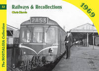 Railways and Recollections by Chris Harris