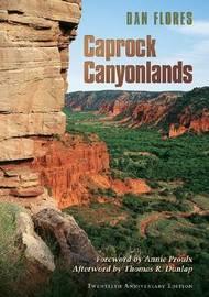 Caprock Canyonlands by Dan L Flores image