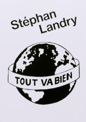 Tout Va Bien by Stephan Landry image