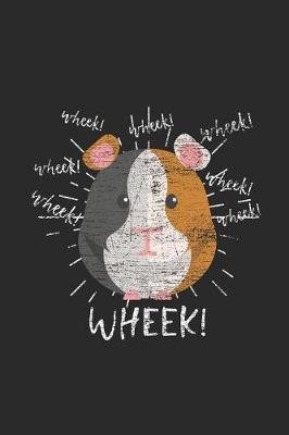 Wheek Guinea Pig by Guinea Pig Publishing