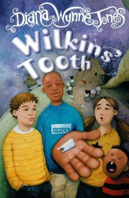 Wilkins' Tooth by Diana Wynne Jones