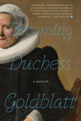 Becoming Duchess Goldblatt by * Anonymous