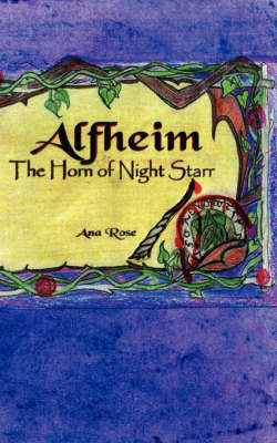 Alfheim: The Horn of Night Starr by Ana Rose image