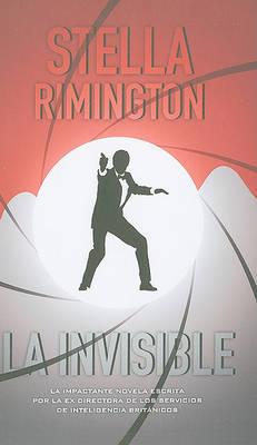 La Invisible by Stella Rimington image