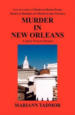 Murder in New Orleans by Mariann Tadmor image
