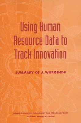 Using Human Resource Data to Track Innovation by Board on Science, Technology and Economic Policy