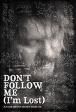 Don't Follow Me I'm Lost DVD