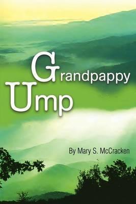 Grandpappy Ump by Mary S. McCracken