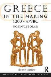 Greece in the Making 1200-479 BC by Robin Osborne image