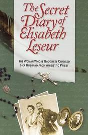 The Secret Diary of Elisabeth Leseur by Elisabeth Leseur