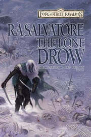 Forgotten Realms : The Lone Drow (Hunter's Blades #2) by R.A. Salvatore