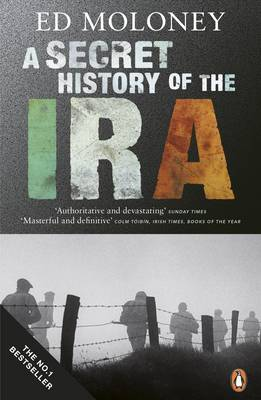 A Secret History of the IRA by Ed Moloney image