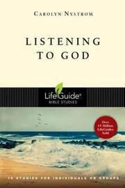 Listening to God by Carolyn Nystrom