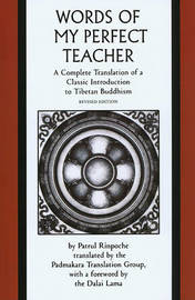 The Words of My Perfect Teacher by Patrul Rinpoche image