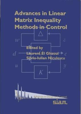 Advances in Linear Matrix Inequality Methods in Control by Laurent El Ghaoui image