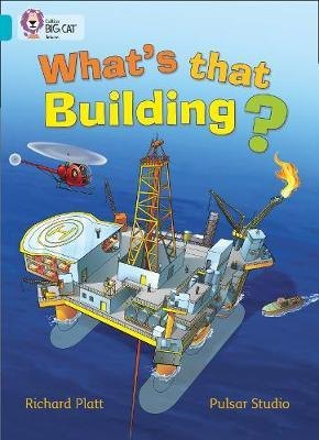 What's that Building? by Richard Platt