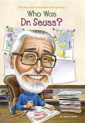 Who Was Dr. Seuss? by Janet B Pascal image