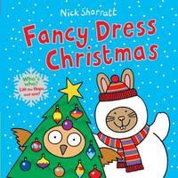 Fancy Dress Christmas (Lift the Flap) by Nick Sharratt
