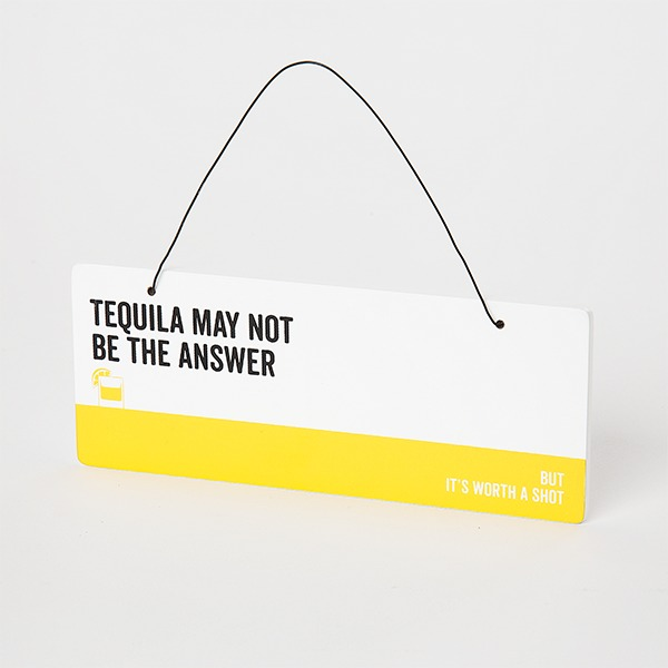 Say It Plaque Tequila