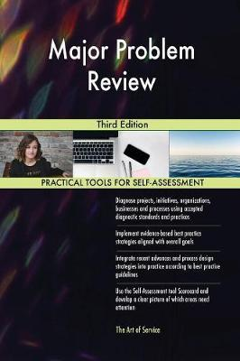 Major Problem Review Third Edition by Gerardus Blokdyk