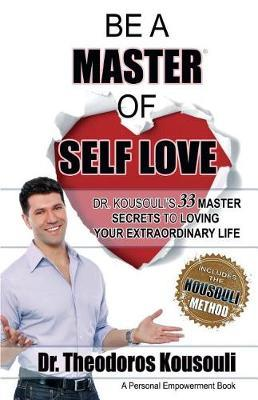Be a Master of Self Love by Dr Theodoros Kousouli image