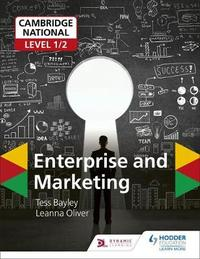 Cambridge National Level 1/2 Enterprise and Marketing by Tess Bayley