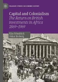Capital and Colonialism by Klas Roennback