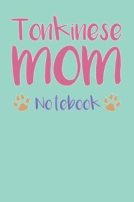 Tonkinese Mom Composition Notebook of Cat Mom Journal by Cesar T