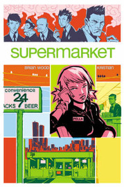 Supermarket by Brian Wood image